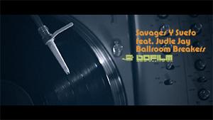 Savages Y Suefo feat. Judie Jay – Ballroom Breakers (Official Music Video)